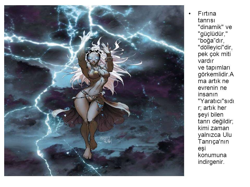Fırtına tanrısı dinamik ve güçlüdür, boğa dır, dölleyici dir, pek çok miti vardır ve tapımları görkemlidir.Ama artık ne evrenin ne insanın Yaratıcı sıdır; artık her şeyi bilen tanrı değildir; kimi zaman yalnızca Ulu Tanrıça nın eşi konumuna indirgenir.