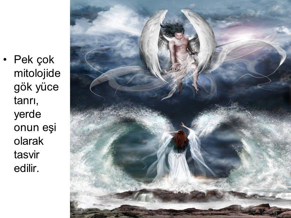 Pek çok mitolojidegök yüce tanrı, yerde onun eşi olarak tasvir edilir.