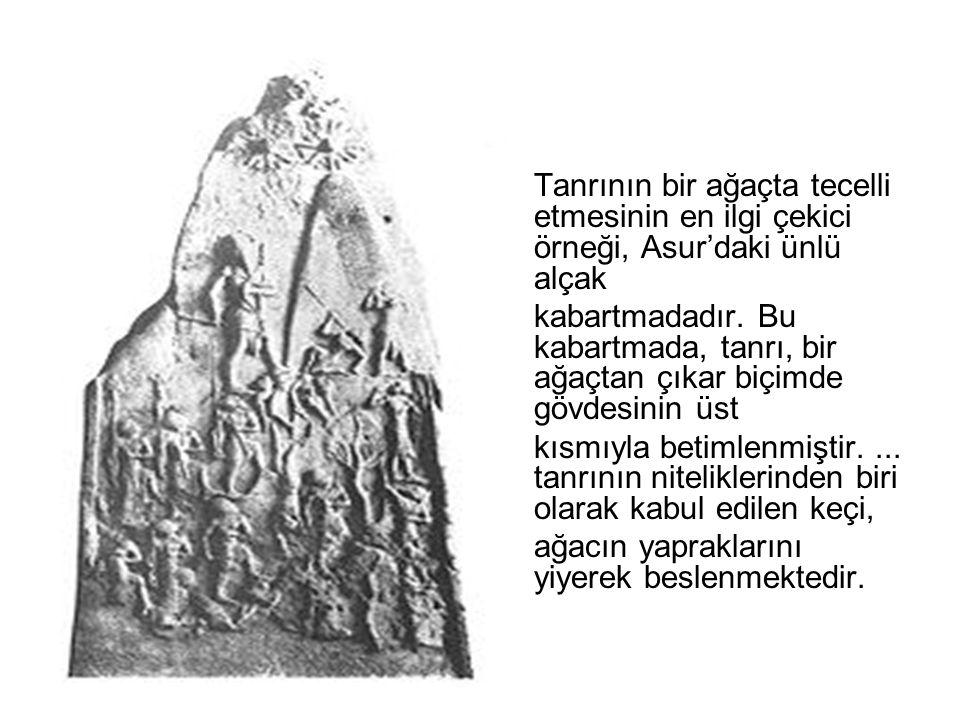 Tanrının bir ağaçta tecelli etmesinin en ilgi çekici örneği, Asur'daki ünlü alçak