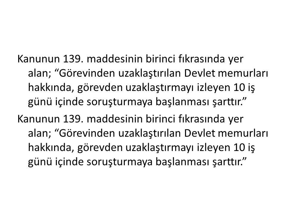 Kanunun 139.