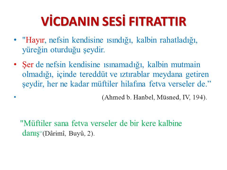 VİCDANIN SESİ FITRATTIR