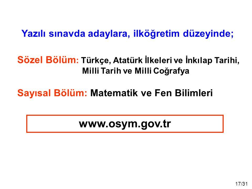 www.osym.gov.tr Yazılı sınavda adaylara, ilköğretim düzeyinde;