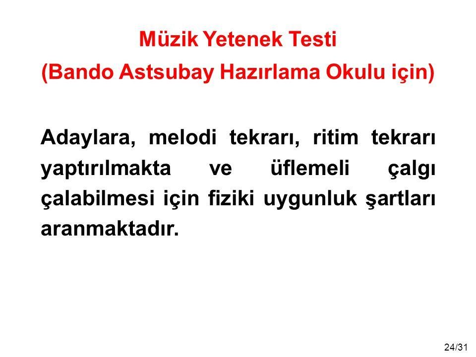 Müzik Yetenek Testi (Bando Astsubay Hazırlama Okulu için)