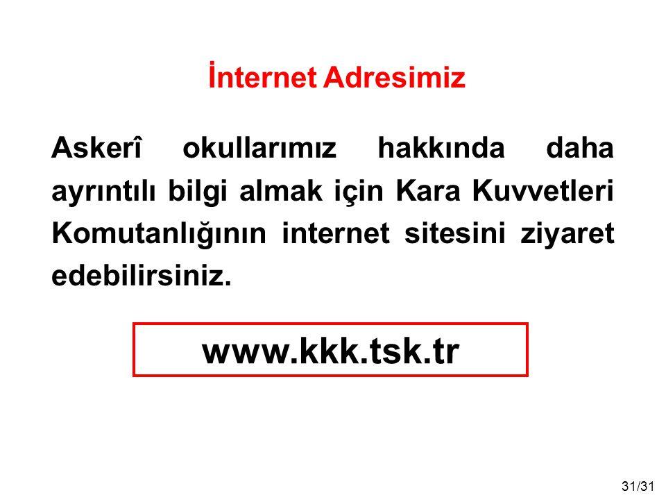 www.kkk.tsk.tr İnternet Adresimiz