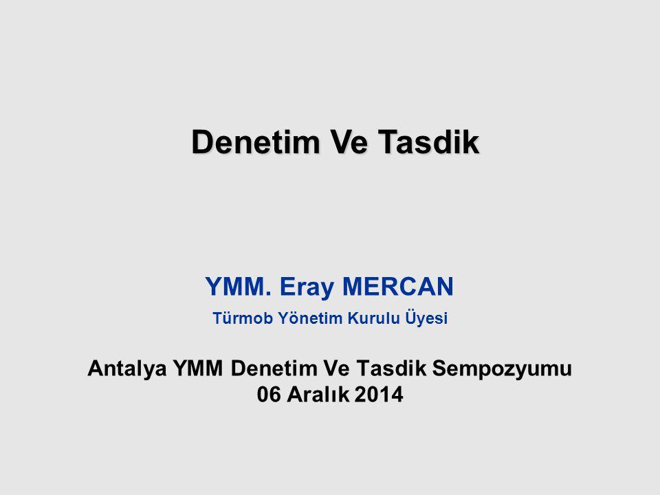 Türmob Yönetim Kurulu Üyesi Antalya YMM Denetim Ve Tasdik Sempozyumu