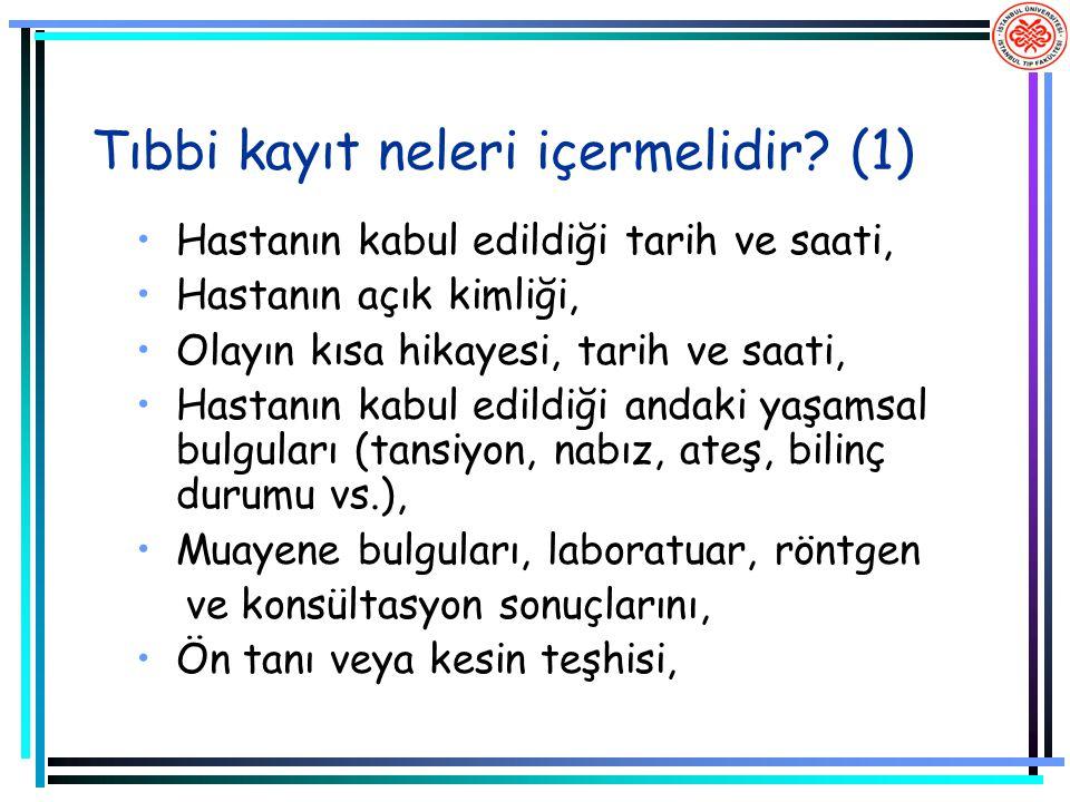 Tıbbi kayıt neleri içermelidir (1)