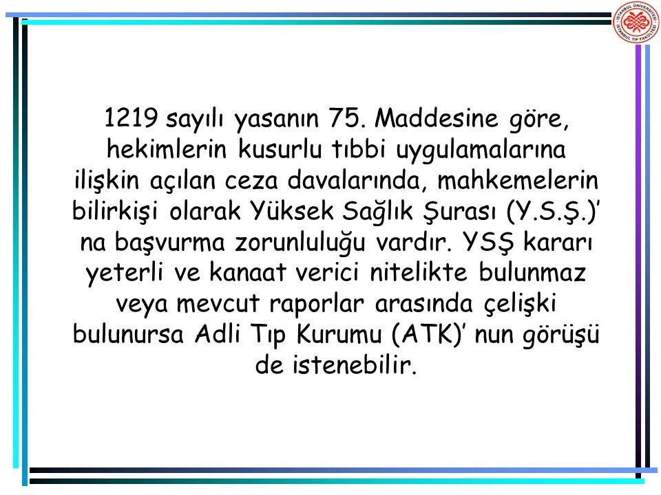 1219 sayılı yasanın 75.