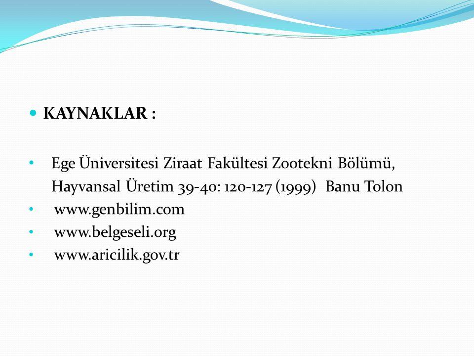 Ege Üniversitesi Ziraat Fakültesi Zootekni Bölümü,