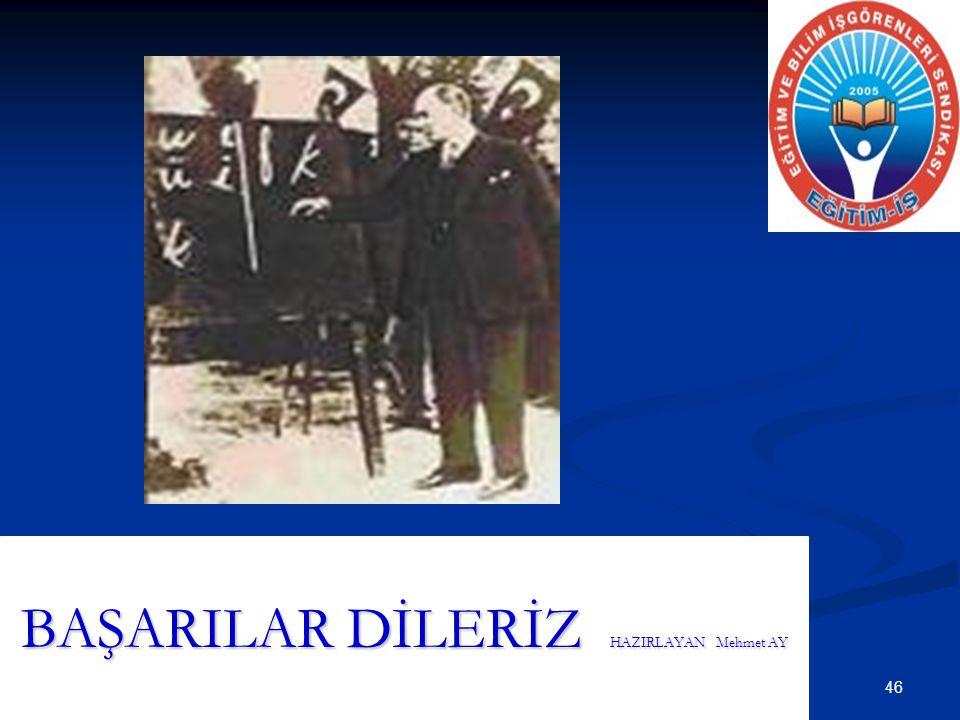 BAŞARILAR DİLERİZ HAZIRLAYAN Mehmet AY