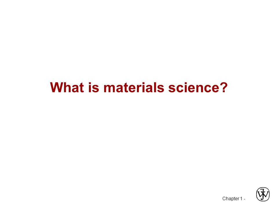What is materials science