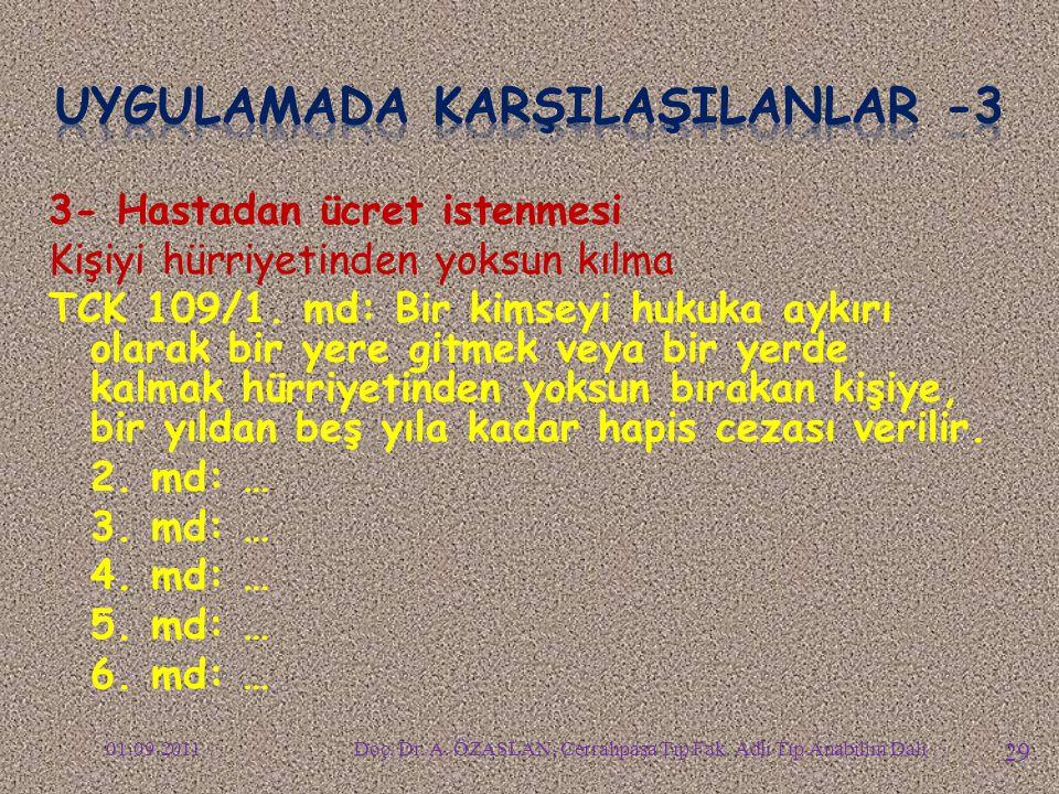 UYGULAMADA KARŞILAŞILANLAR -3