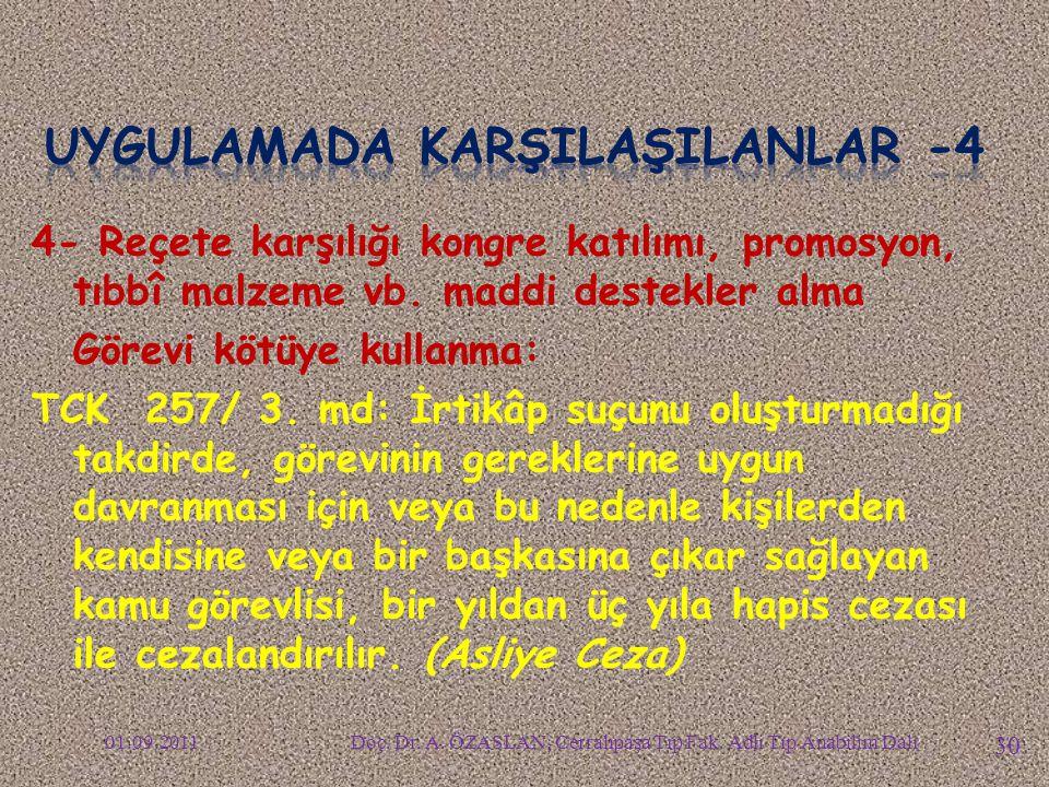 UYGULAMADA KARŞILAŞILANLAR -4