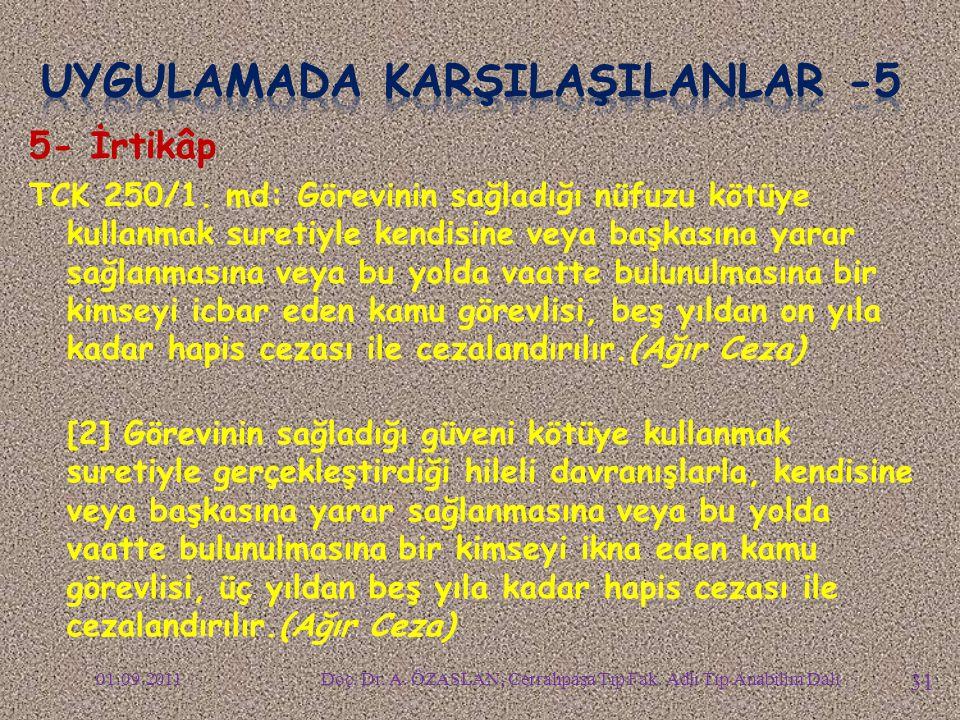 UYGULAMADA KARŞILAŞILANLAR -5