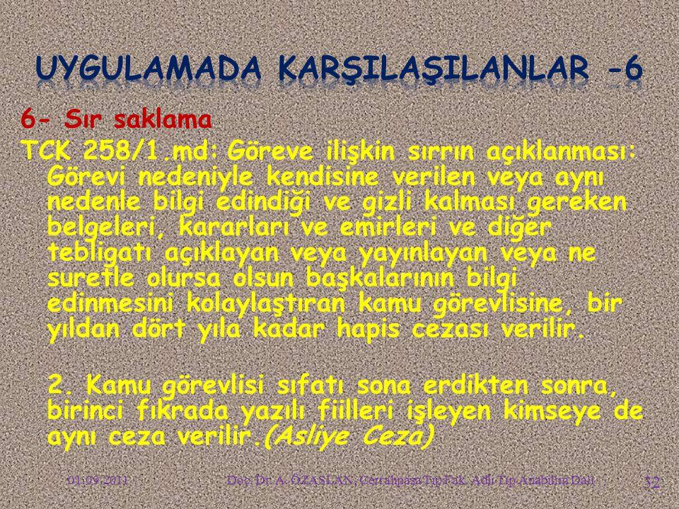 UYGULAMADA KARŞILAŞILANLAR -6