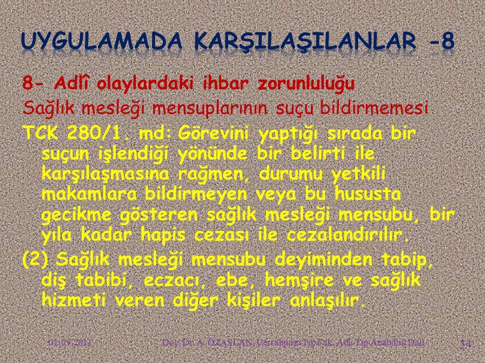 UYGULAMADA KARŞILAŞILANLAR -8