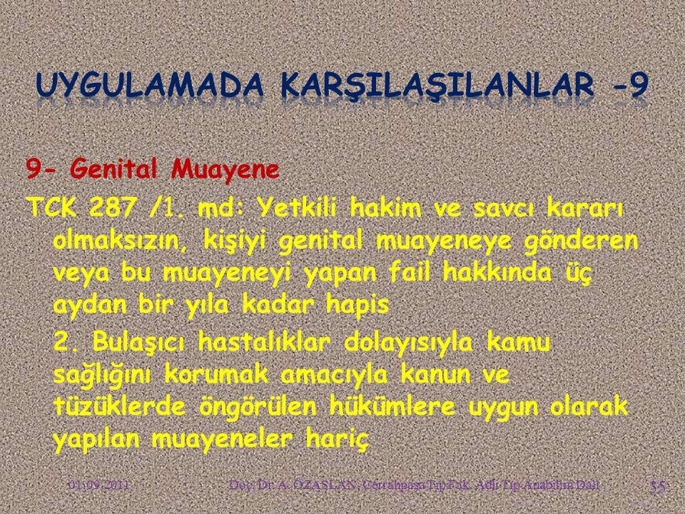 UYGULAMADA KARŞILAŞILANLAR -9