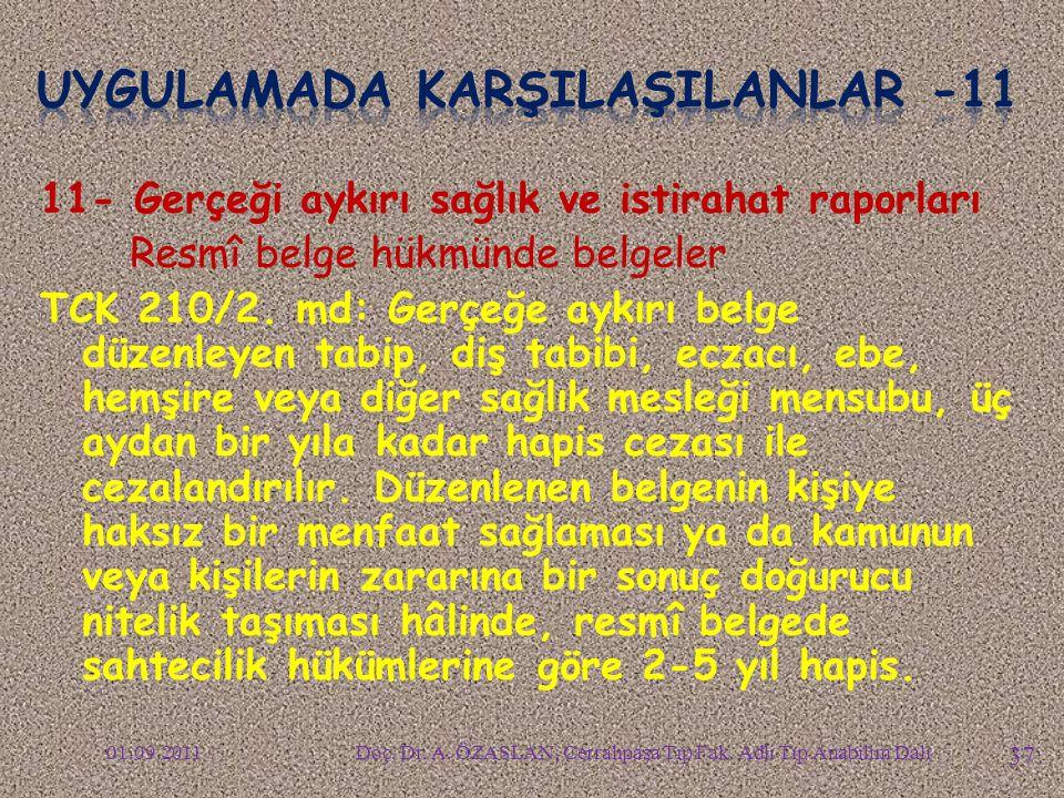UYGULAMADA KARŞILAŞILANLAR -11