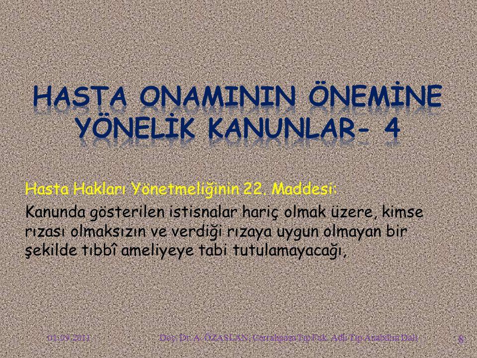 HASTA ONAMININ ÖNEMİNE YÖNELİK KANUNLAR- 4