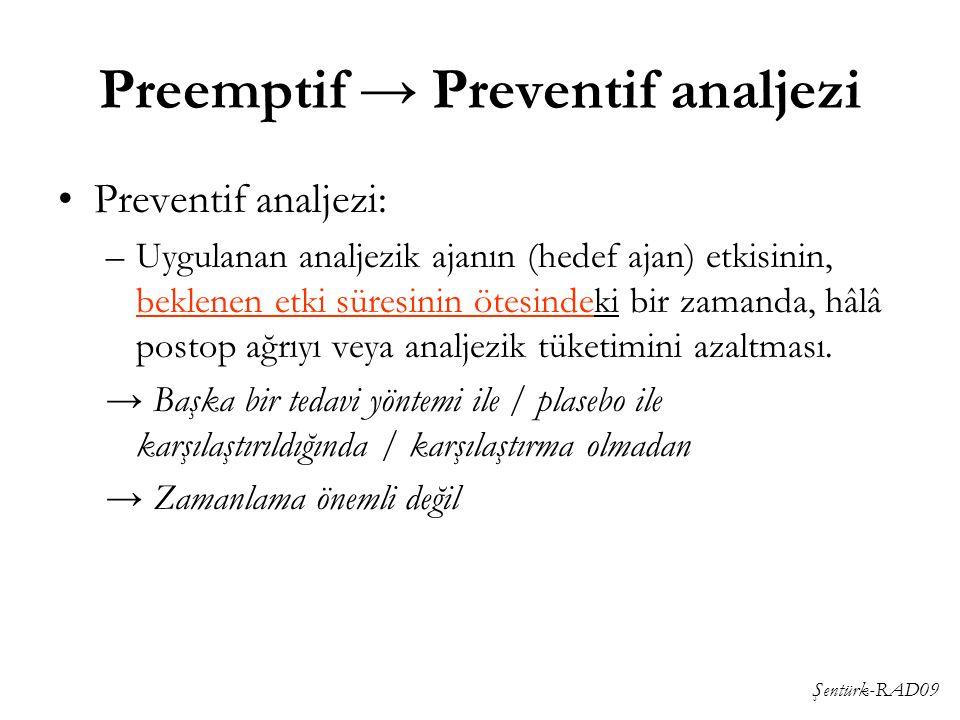 Preemptif → Preventif analjezi