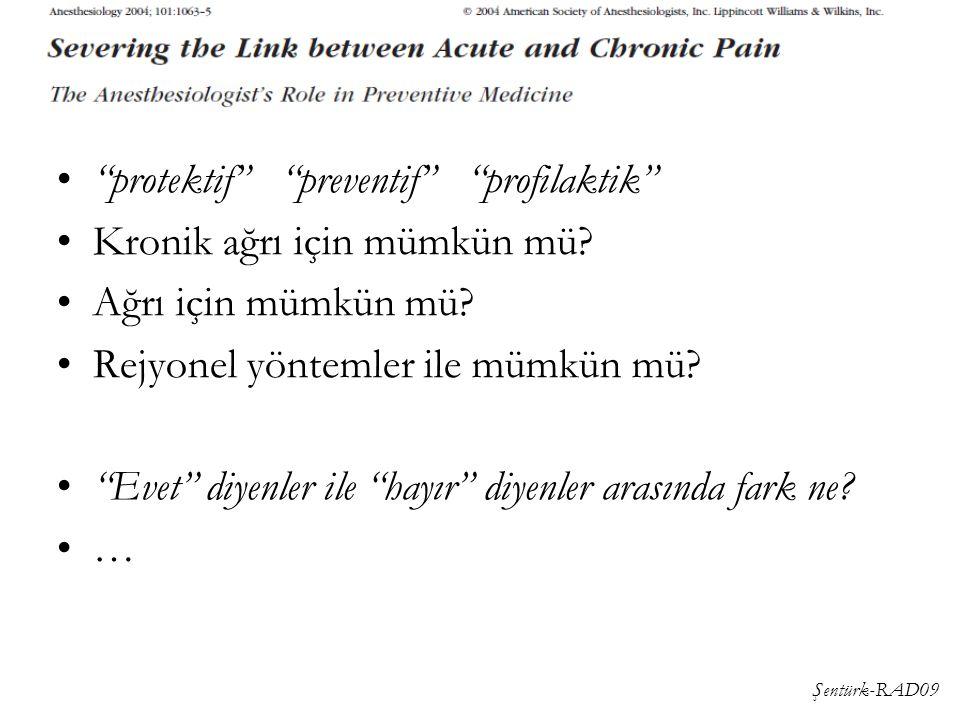 protektif preventif profilaktik Kronik ağrı için mümkün mü