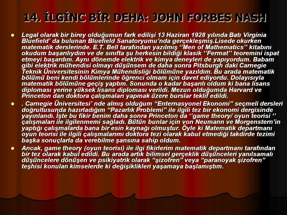 14. İLGİNC BİR DEHA: JOHN FORBES NASH