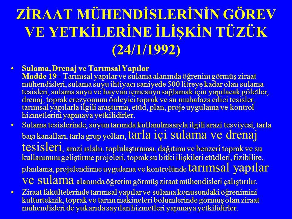 ZİRAAT MÜHENDİSLERİNİN GÖREV VE YETKİLERİNE İLİŞKİN TÜZÜK (24/1/1992)