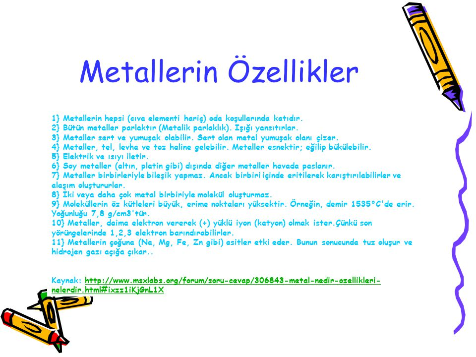 Metallerin Özellikler