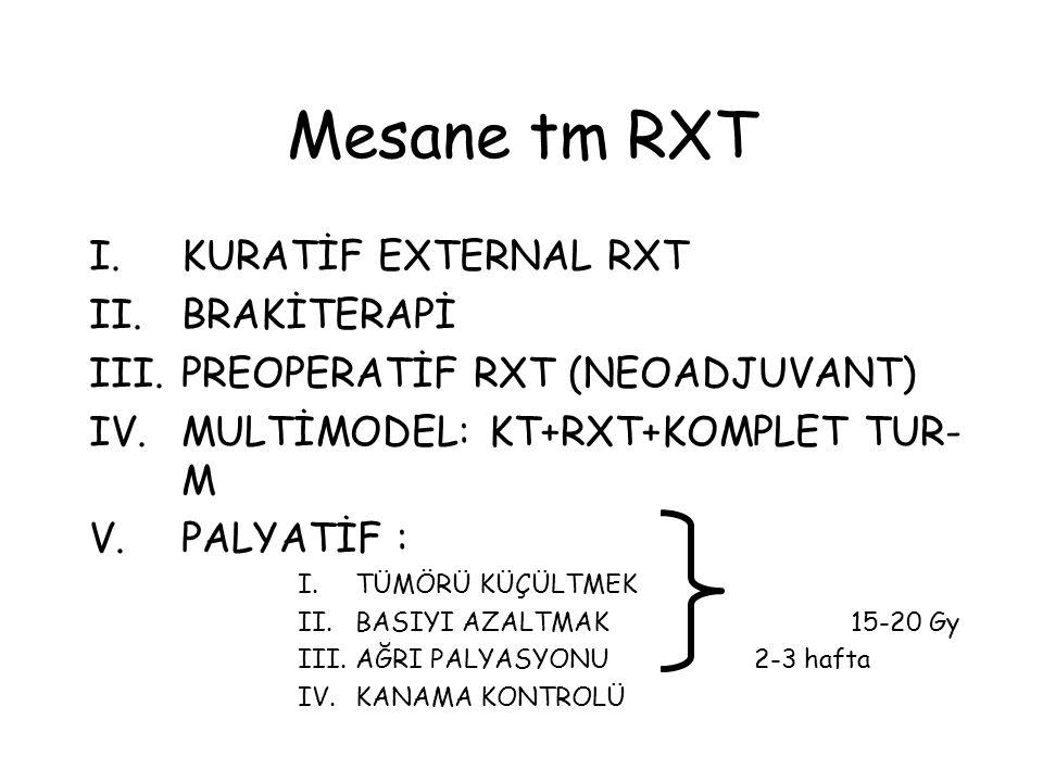 Mesane tm RXT KURATİF EXTERNAL RXT BRAKİTERAPİ