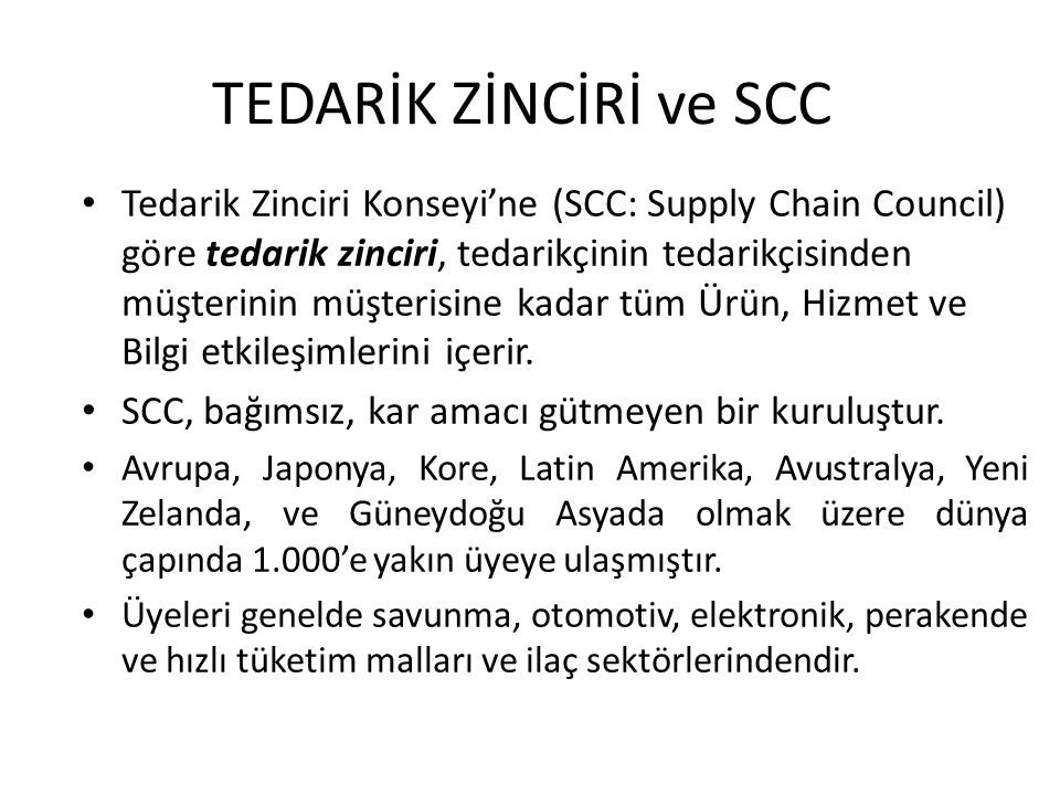 TEDARİK ZİNCİRİ ve SCC