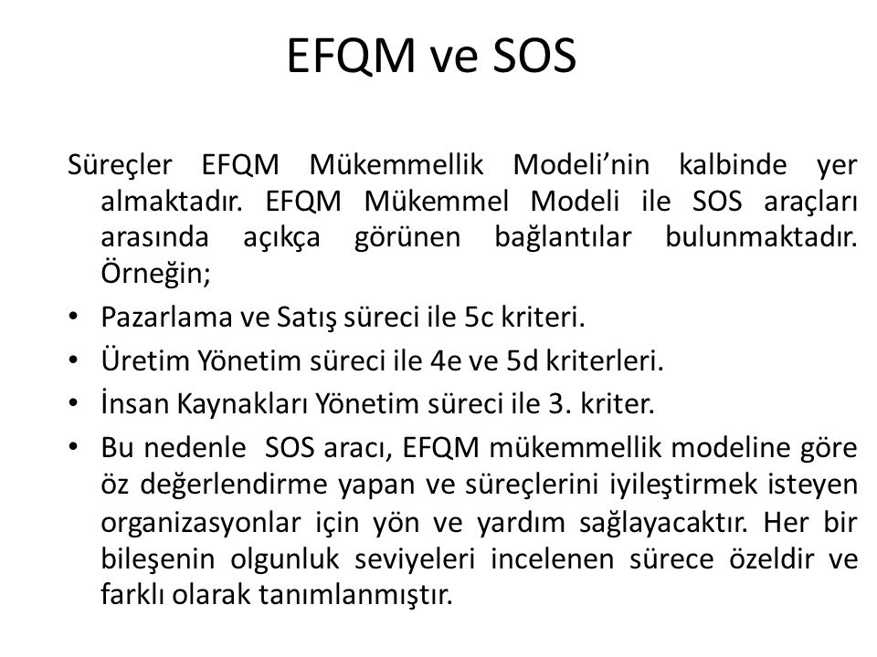 EFQM ve SOS