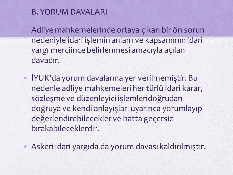 B. YORUM DAVALARI