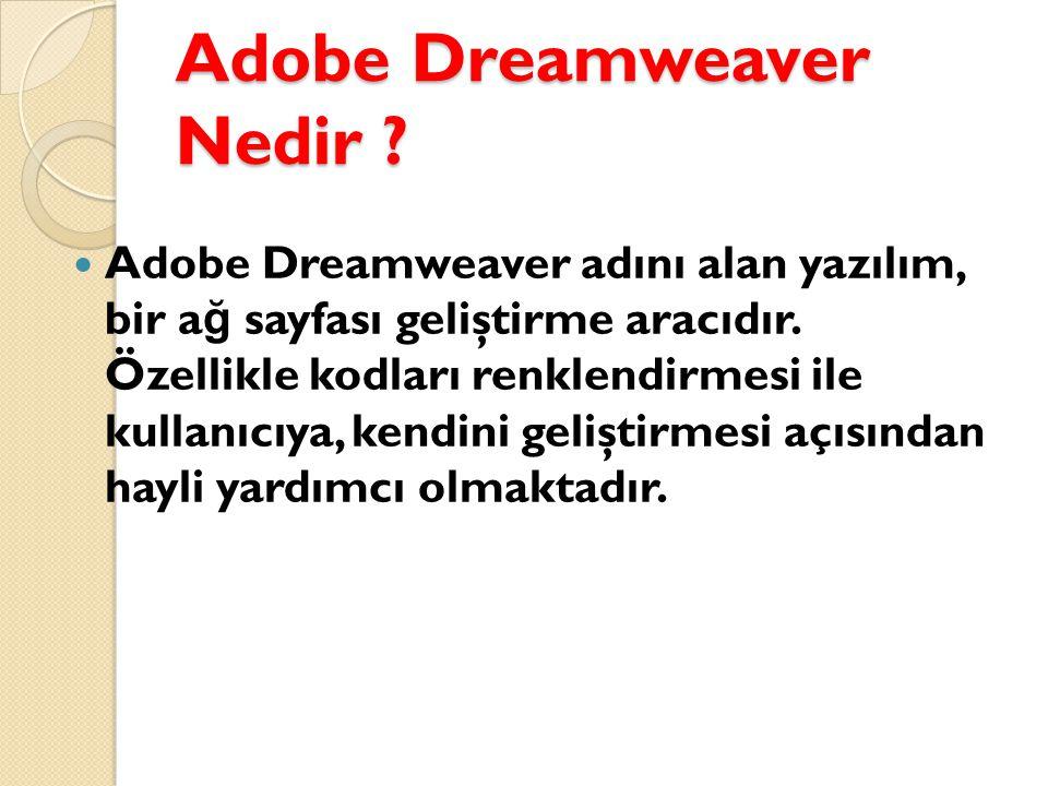 Adobe Dreamweaver Nedir