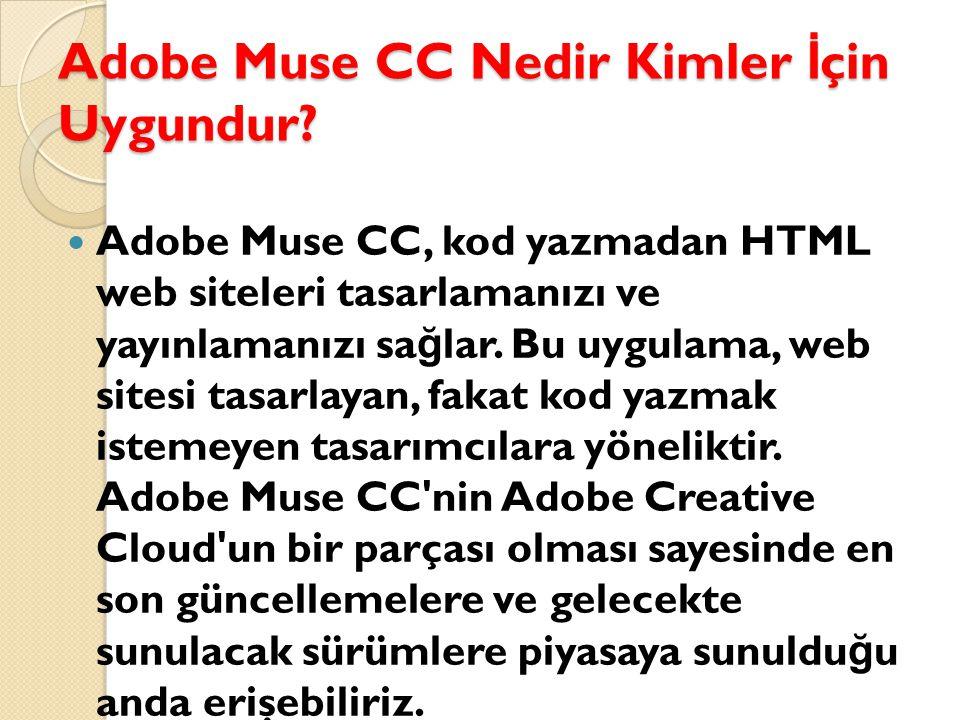 Adobe Muse CC Nedir Kimler İçin Uygundur
