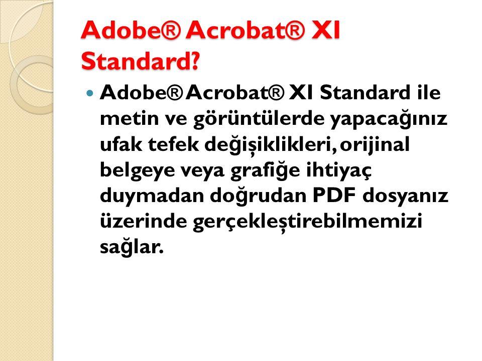 Adobe® Acrobat® XI Standard