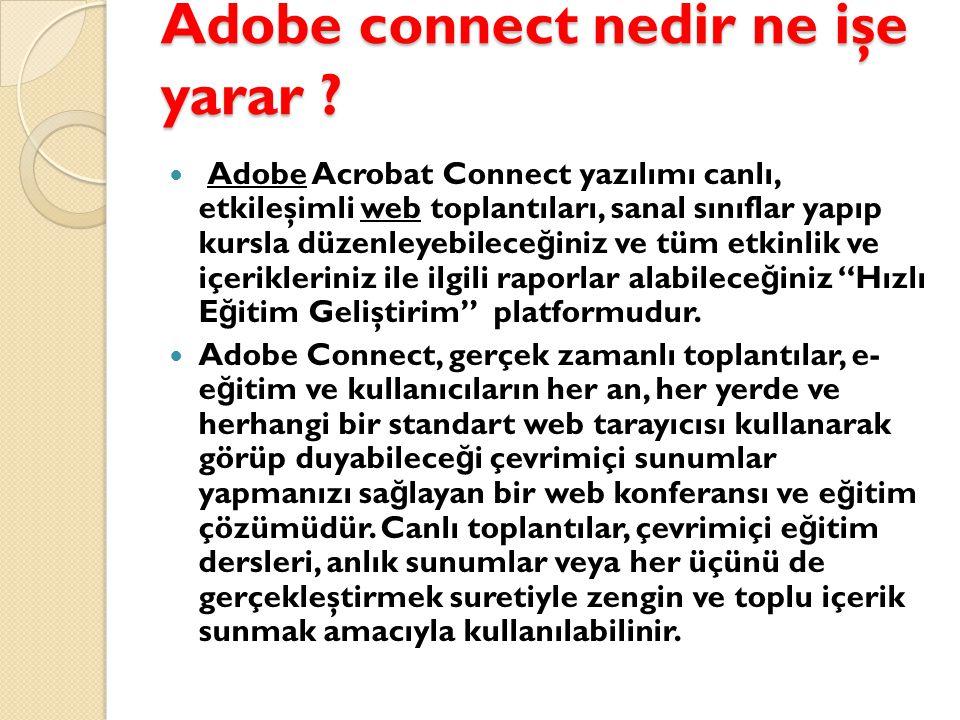 Adobe connect nedir ne işe yarar