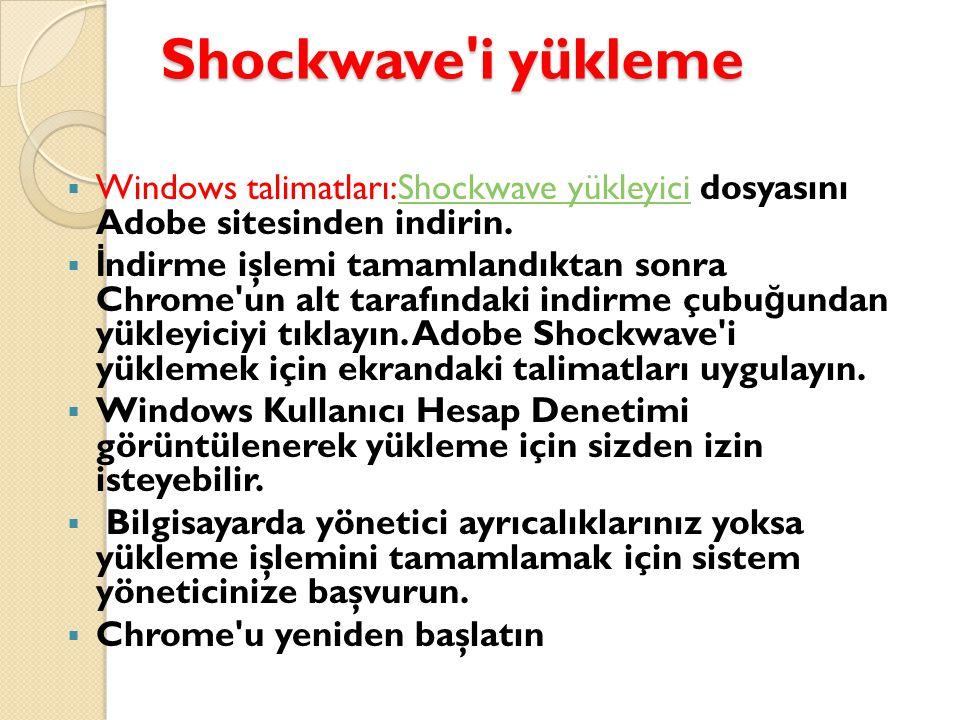 Shockwave i yükleme Windows talimatları:Shockwave yükleyici dosyasını Adobe sitesinden indirin.