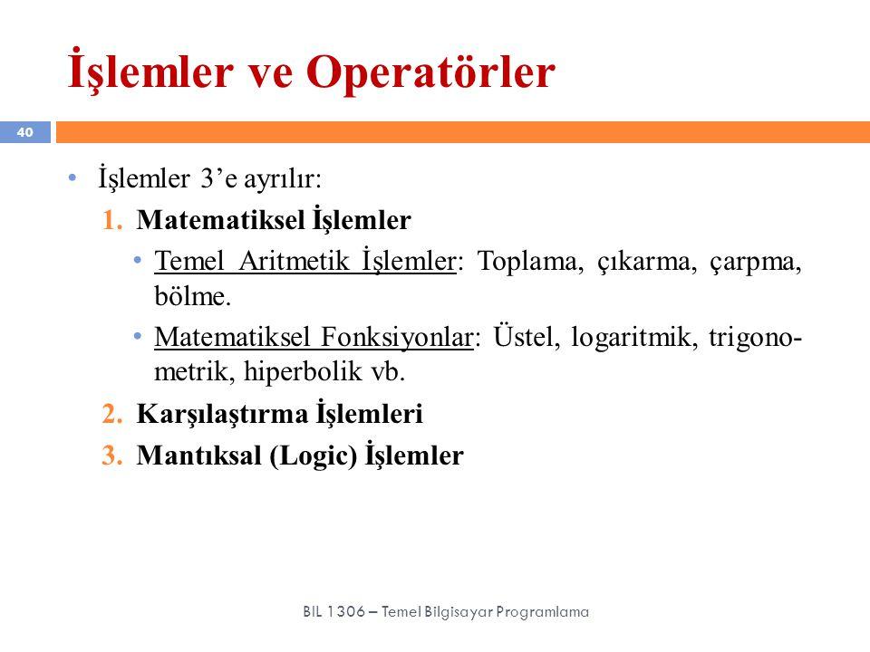 İşlemler ve Operatörler