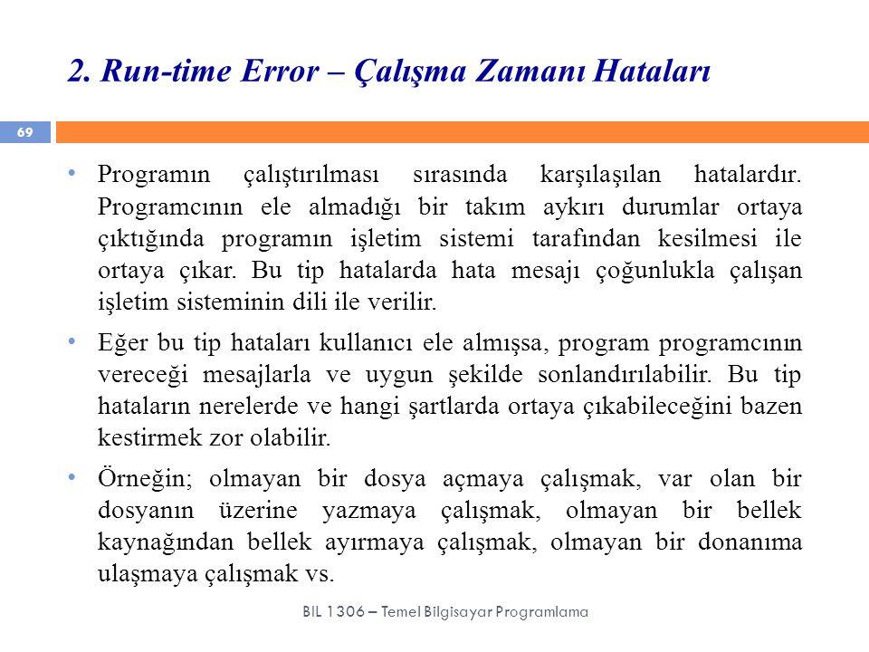 2. Run-time Error – Çalışma Zamanı Hataları