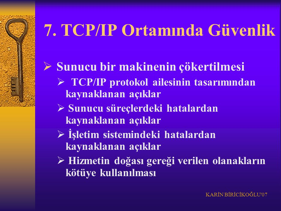 7. TCP/IP Ortamında Güvenlik