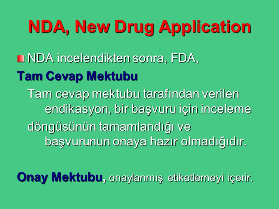 NDA, New Drug Application