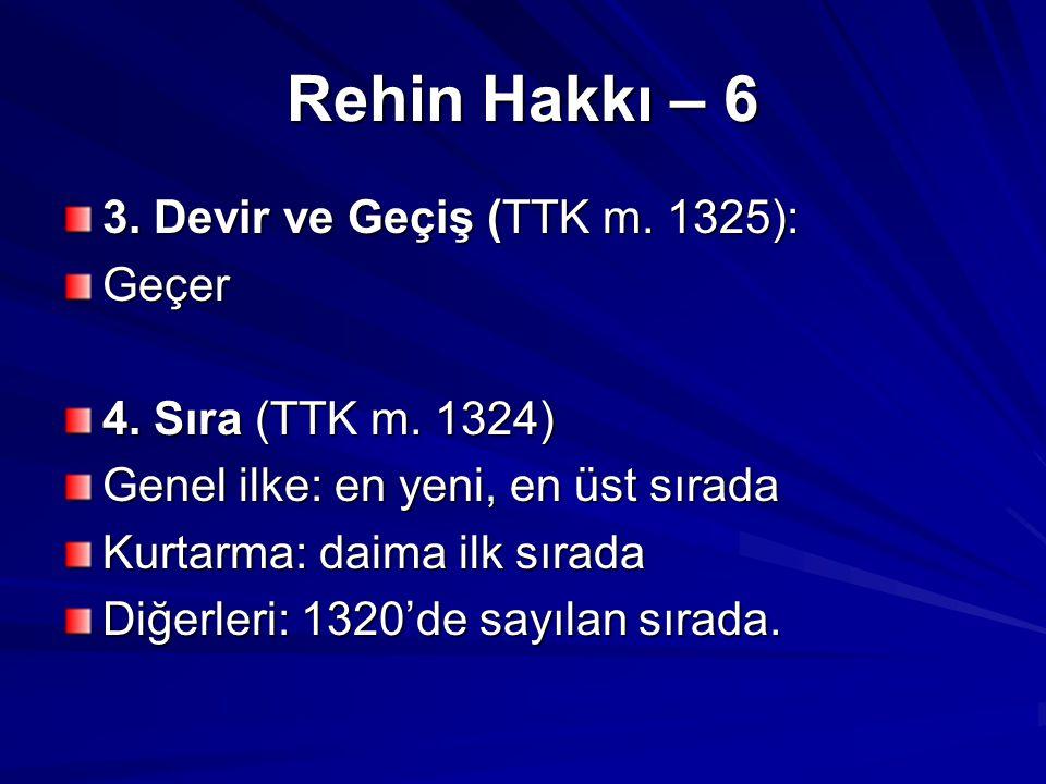 Rehin Hakkı – 6 3. Devir ve Geçiş (TTK m. 1325): Geçer
