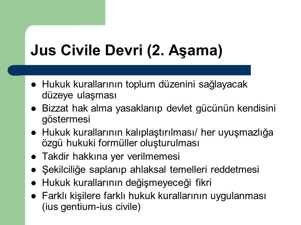 Jus Civile Devri (2. Aşama)