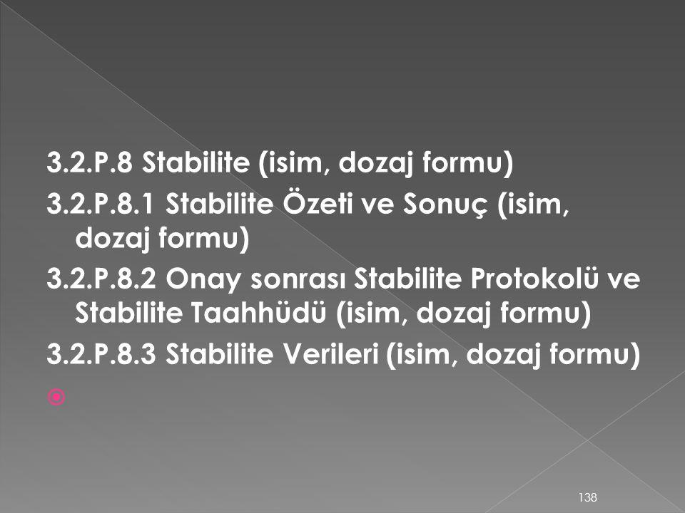 3.2.P.8 Stabilite (isim, dozaj formu)