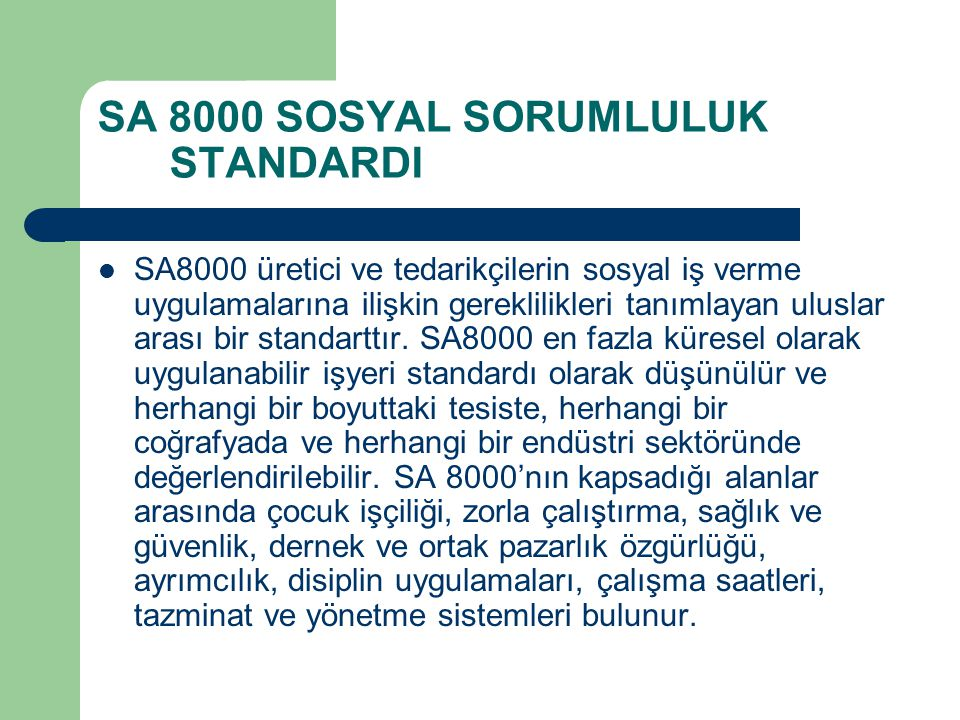 SA 8000 SOSYAL SORUMLULUK STANDARDI