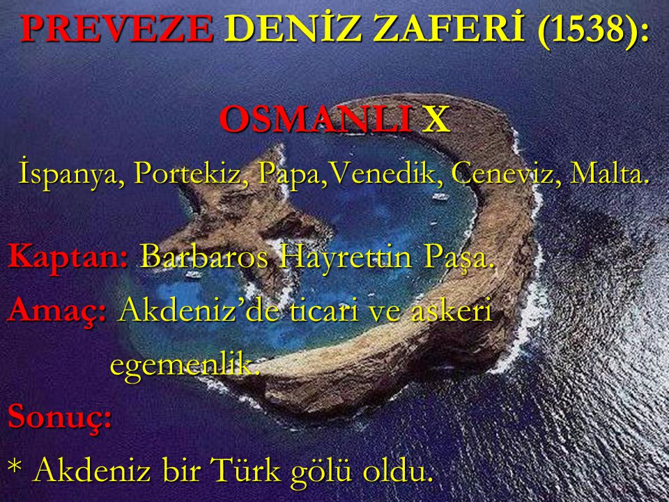 PREVEZE DENİZ ZAFERİ (1538):