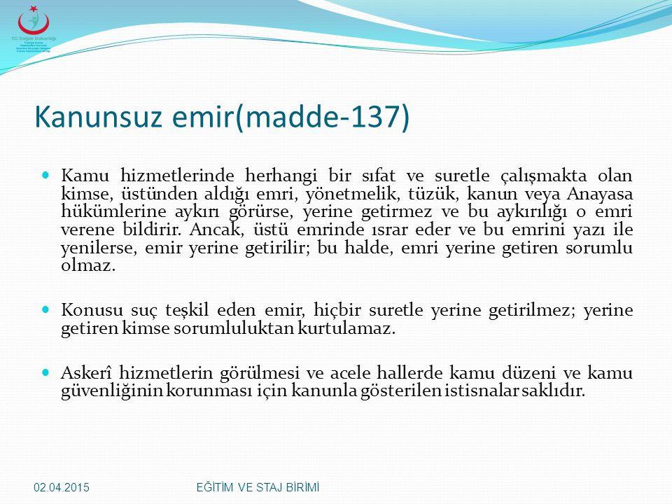 Kanunsuz emir(madde-137)