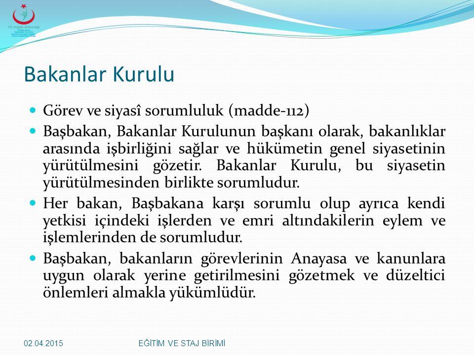 Bakanlar Kurulu Görev ve siyasî sorumluluk (madde-112)