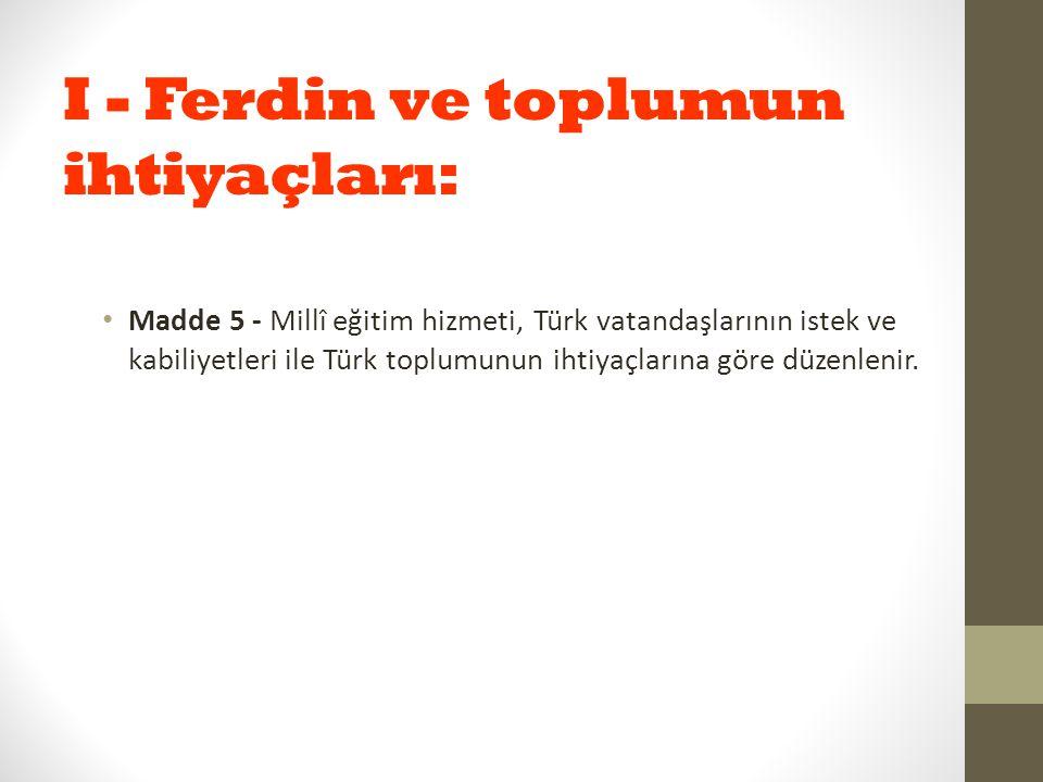 I - Ferdin ve toplumun ihtiyaçları: