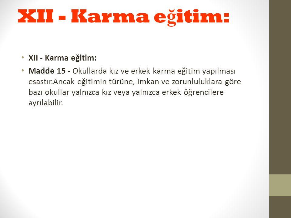 XII - Karma eğitim: XII - Karma eğitim: