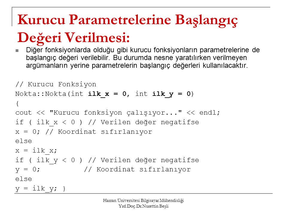 Kurucu Parametrelerine Başlangıç Değeri Verilmesi: